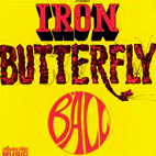 iron butterfly: Ball