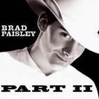 brad paisley: Part II
