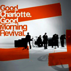 good charlotte: Good Morning Revival