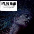 devil sold his soul: A Fragile Hope