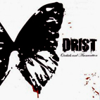 drist: Orchids And Ammunition