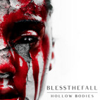 blessthefall: Hollow Bodies