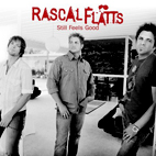 rascal flatts: Still Feels Good