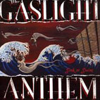 the gaslight anthem: Sink Or Swim