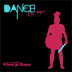 dance las vegas: When In Rome EP