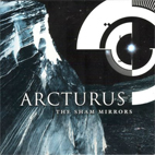arcturus: The Sham Mirrors