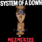 system of a down: Mezmerize