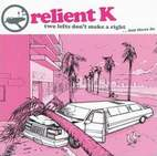 relient k: Two Lefts Don't Make A Right... But Three Do