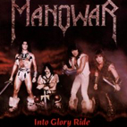manowar: Into Glory Ride