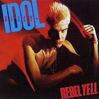 billy idol: Rebel Yell