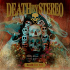 death by stereo: Death For Life