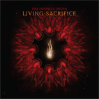 living sacrifice: The Infinite Order