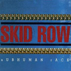 skid row: Subhuman Race