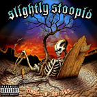 slightly stoopid: Closer To The Sun