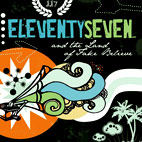eleventyseven: And The Land Of Fake Believe