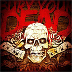 bury your dead: Mosh 'N' Roll