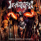 incantation: Mortal Throne Of Nazarene