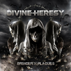 Divine Heresy: Bringer Of Plagues