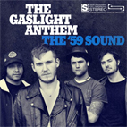 the gaslight anthem: The '59 Sound