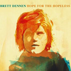 brett dennen: Hope For The Hopeless