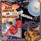 Ben Harper And Relentless 7: White Lies For Dark Times