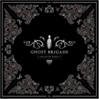 Ghost Brigade: Isolation Songs