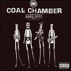 coal chamber: Dark Days