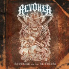 Revoker: Revenge For The Ruthless