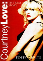 Poppy Z Brite: Courtney Love: The Real Story