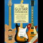 Ralph Denyer: The Guitar Handbook