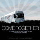 john lennon: Come Together: The Official John Lennon Educational Tour Bus Guide To Music And