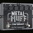 Electro-Harmonix: Metal Muff With Top Boost