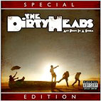 The Dirty Heads: 'Any Port In A Storm' Special Edition Listening Party